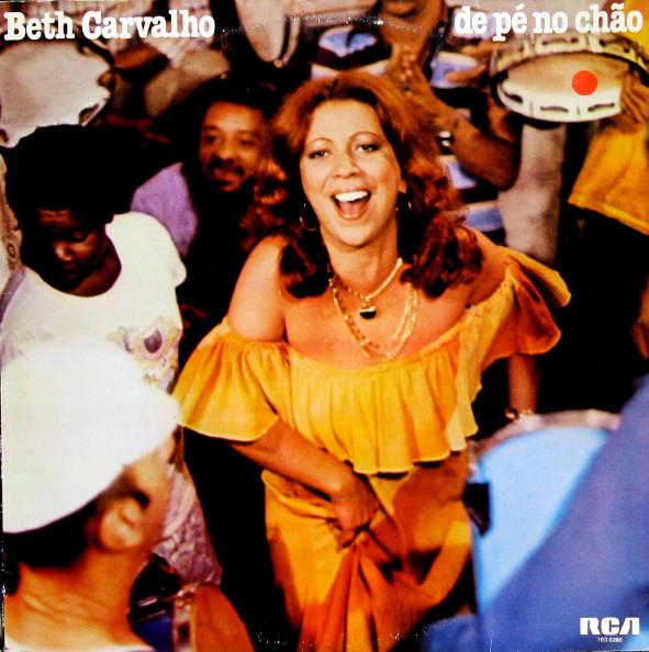 De pé no chão (1978): sambando com Beth Carvalho | Renato ...